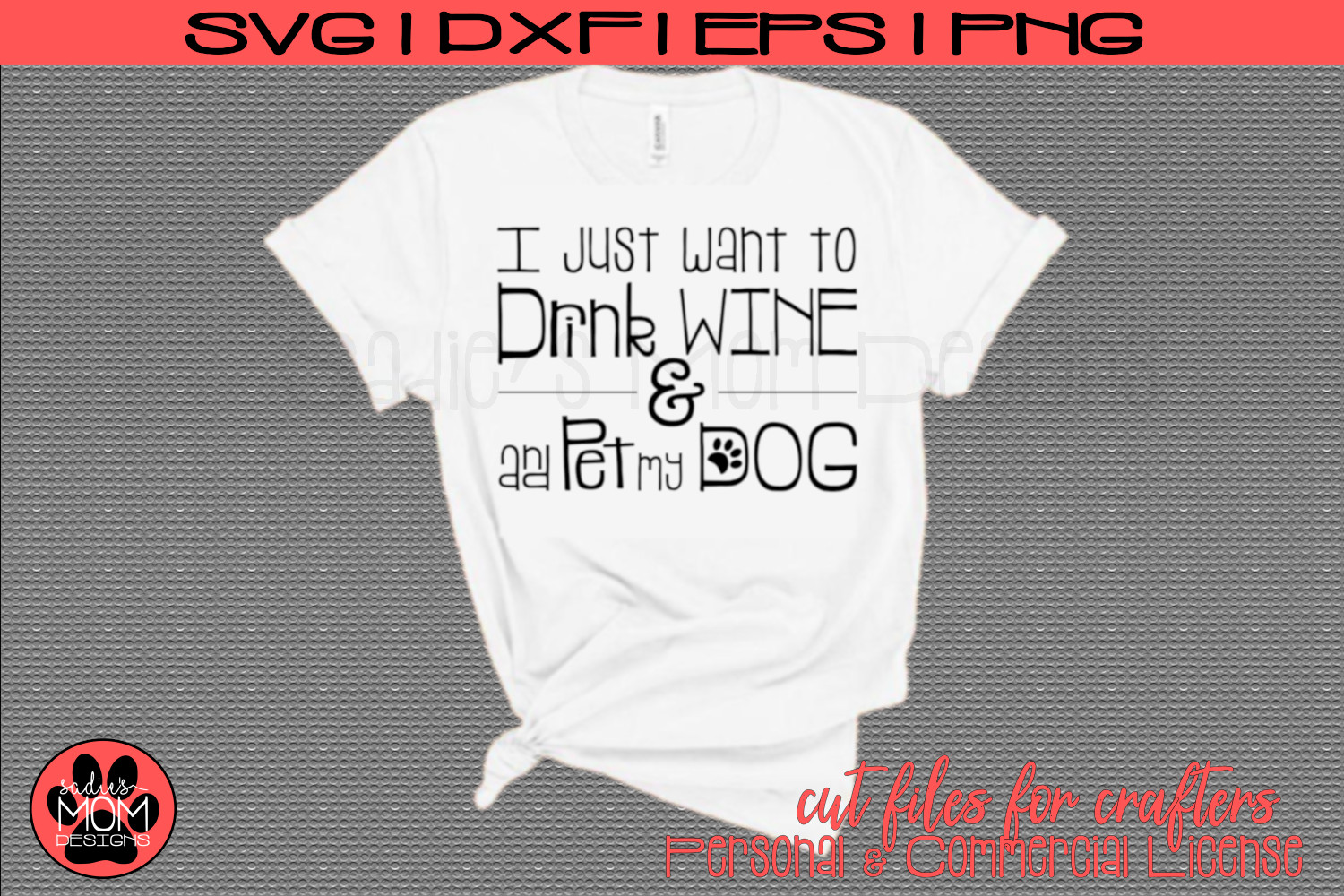 I Just Want to Drink Wine and Pet my Dog | SVG Cut File example image 1