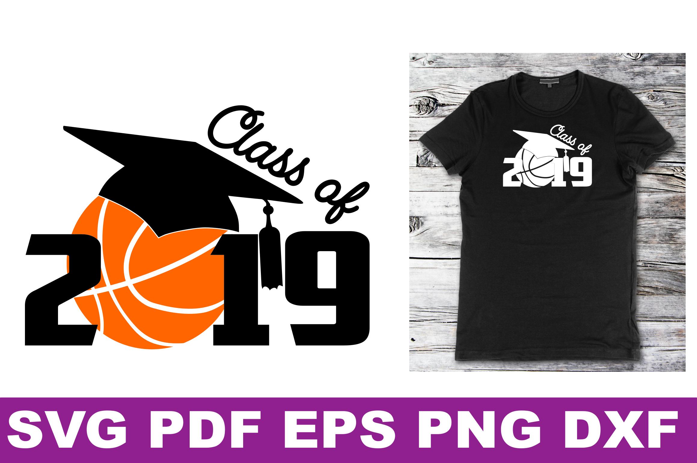 SVG Basketball Senior gift shirt printable Class of 2019 Svg example image 3