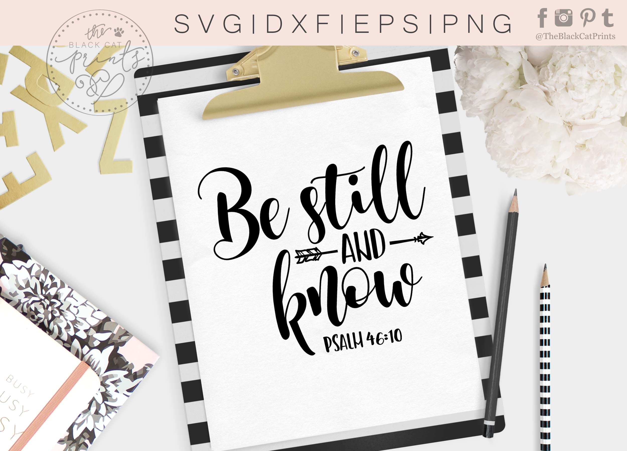 Be still and know Arrow SVG DXF PNG EPS Psalm 46 10 example image 4
