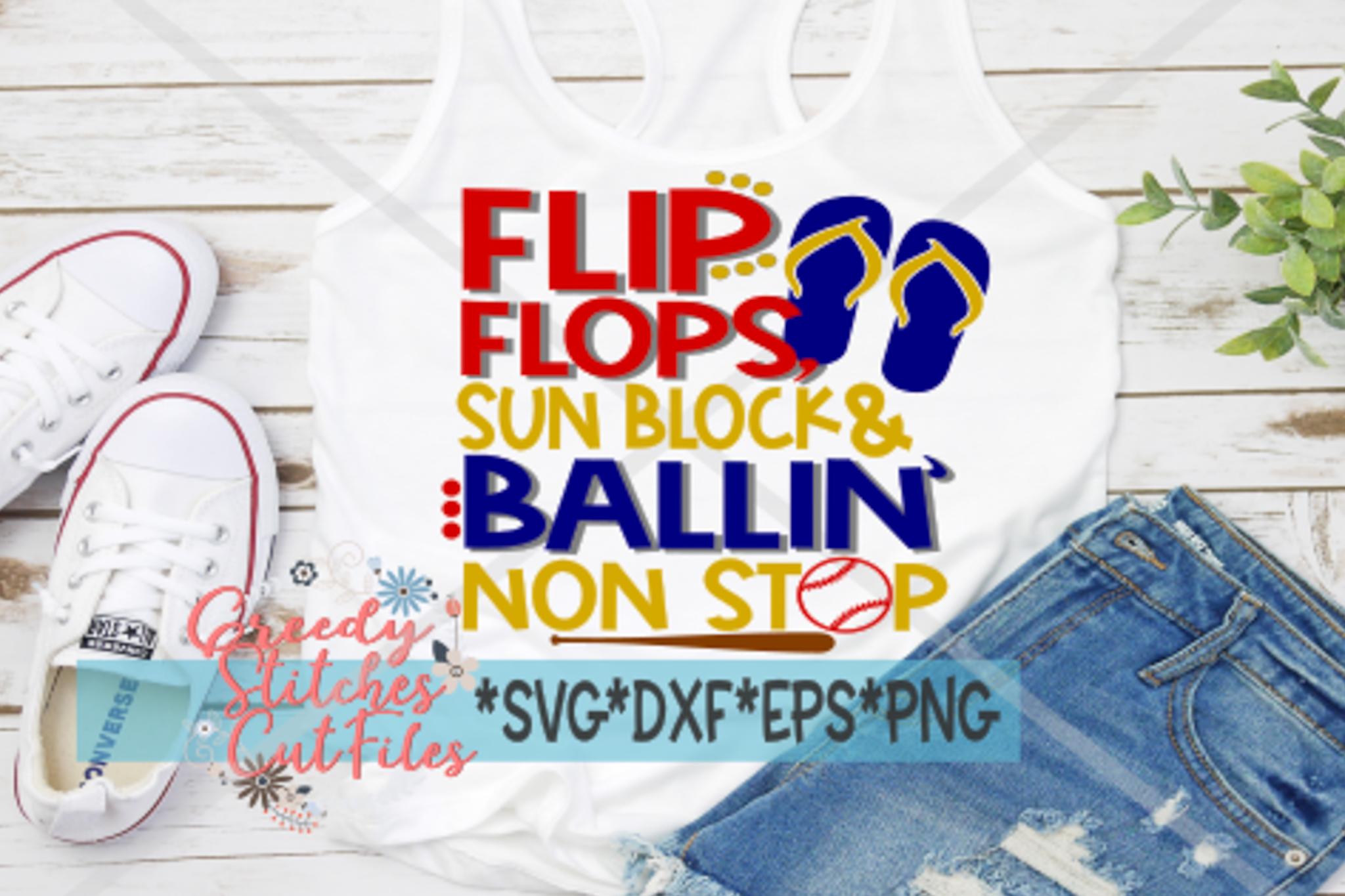 Flip Flops Sun Block Ballin' Non Stop SVG Baseball Softball example image 1