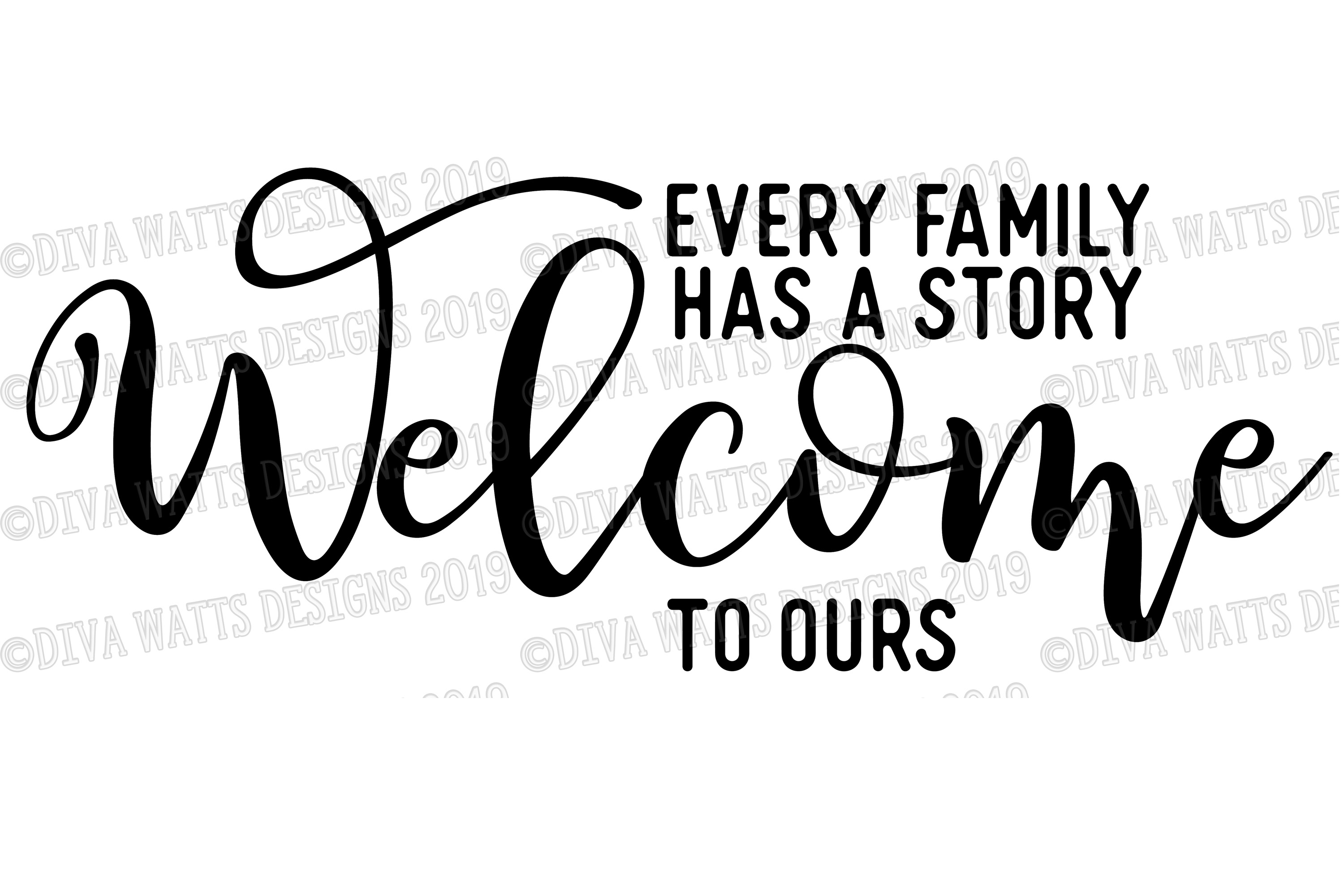 Every Family Has A Story Welcome To Ours Cutting File example image 2
