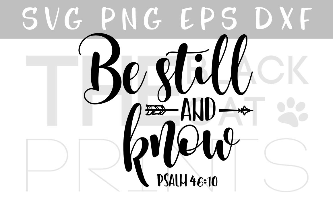 Be still and know Arrow SVG Bible verse SVG DXF PNG EPS Psalm 46:10 example image 1