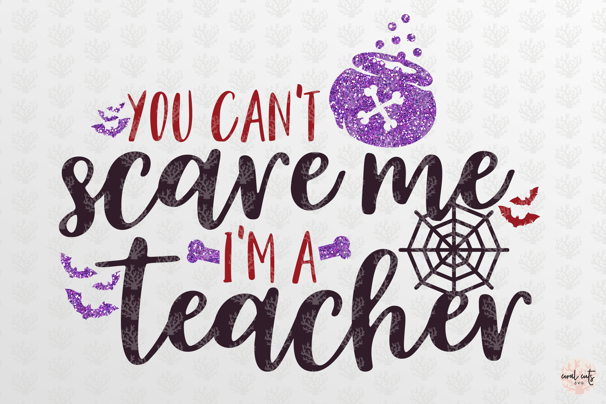 You Can't Scare Me I'm A Teacher - Halloween SvgCut Files example image 2