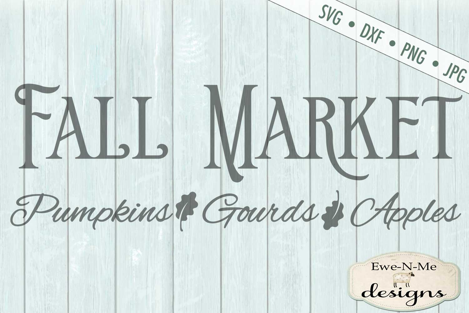 Fall Market - Pumpkins Gourds Apples - Autumn - SVG DXF example image 2