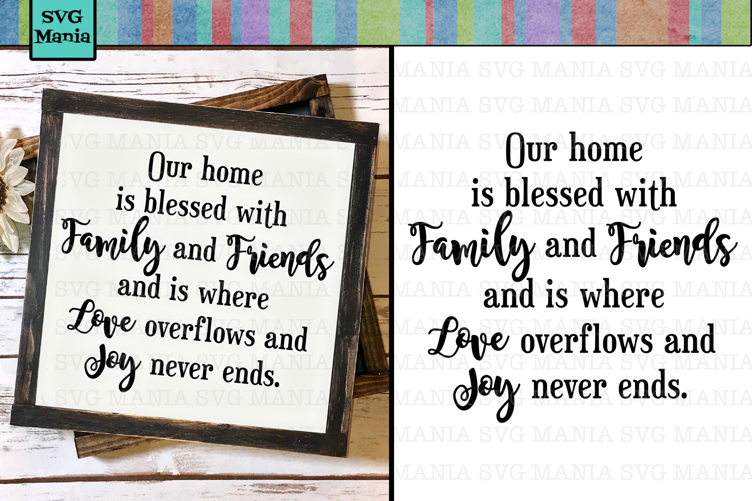Family Quote SVG File, Blessed Home SVG, Joy and Love SVG example image 1