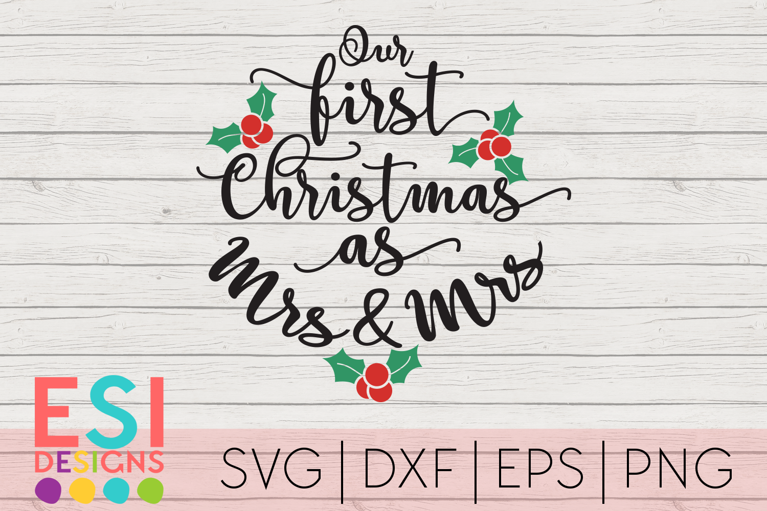 Christmas SVG |First Christmas as Mrs and Mrs|SVG DXF EPS PN example image 1