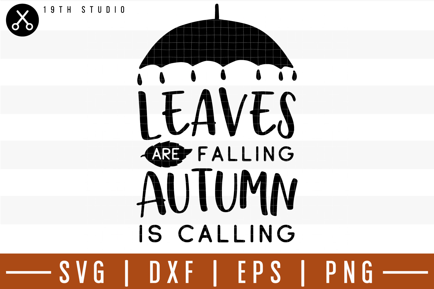 Leaves are falling autumn is calling SVG| Fall SVG example image 1
