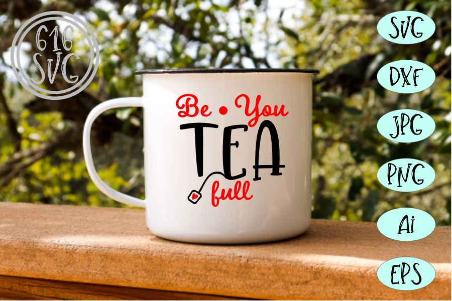 Be You Tea Full SVG, DXF, Ai, PNG example image 2