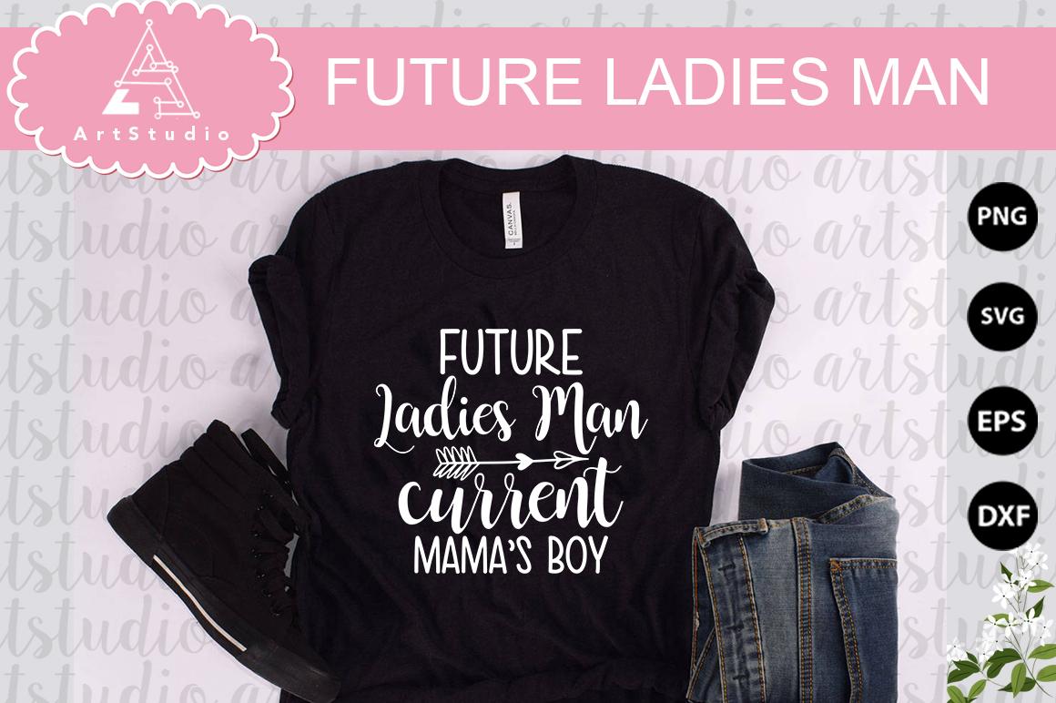 Future ladies man INSTANT DOWNLOAD! example image 1