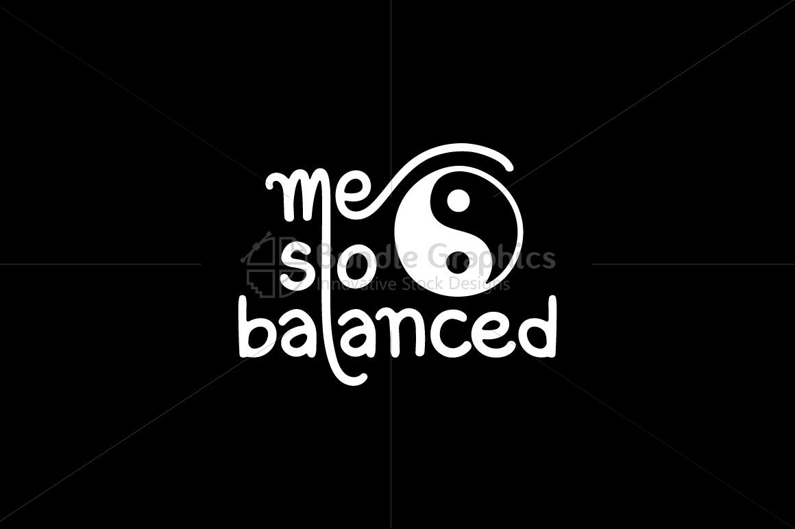Me So Balanced - Handwritten Calligraphic Composition example image 1