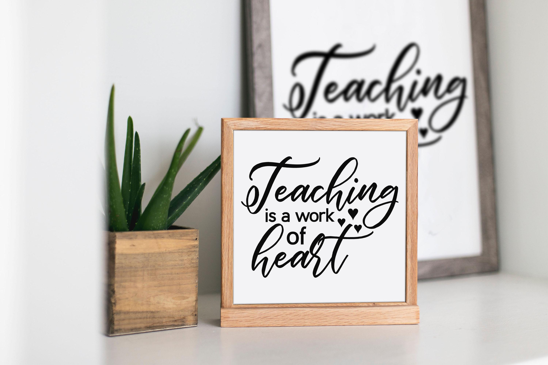 Teaching is a work of heart svg digital cut file school example image 2