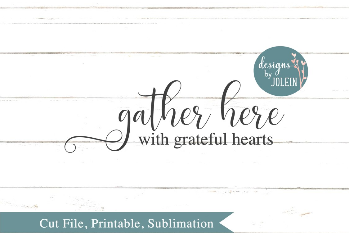 Gather Here SVG, png, eps, sublimation, printable example image 3
