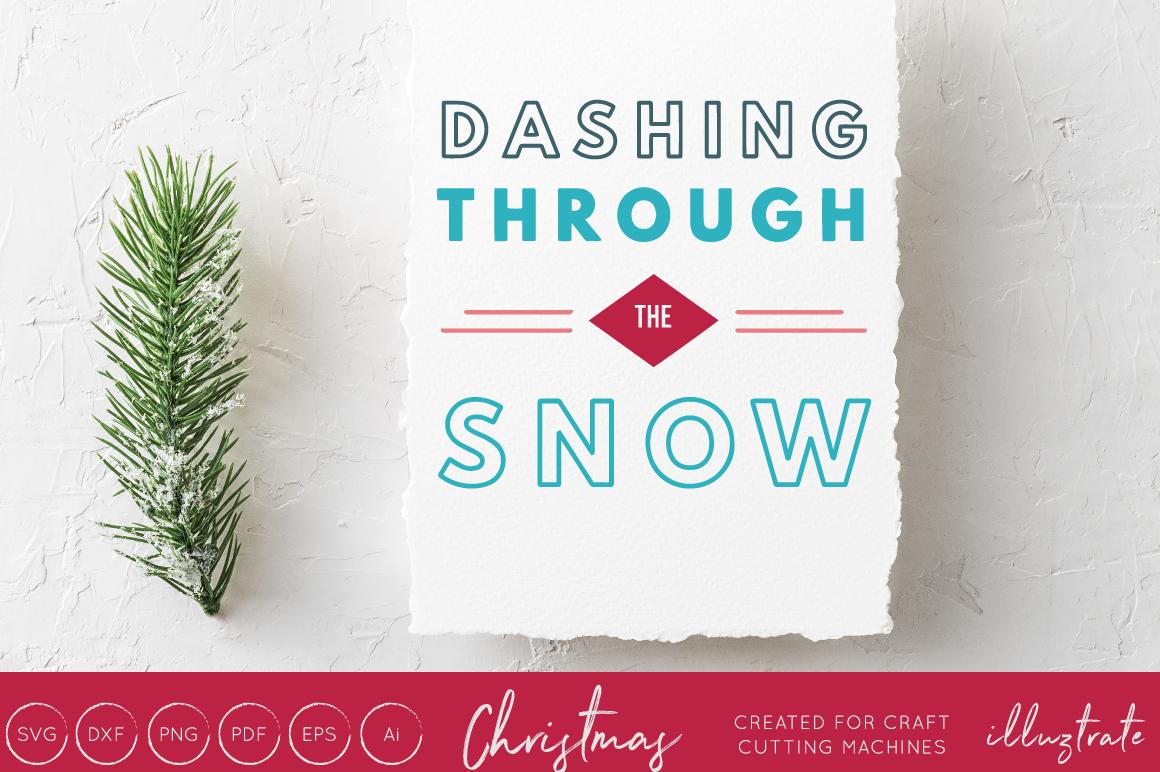 Dashing Through The Snow Christmas Svg Cut File 119167 Svgs Design Bundles