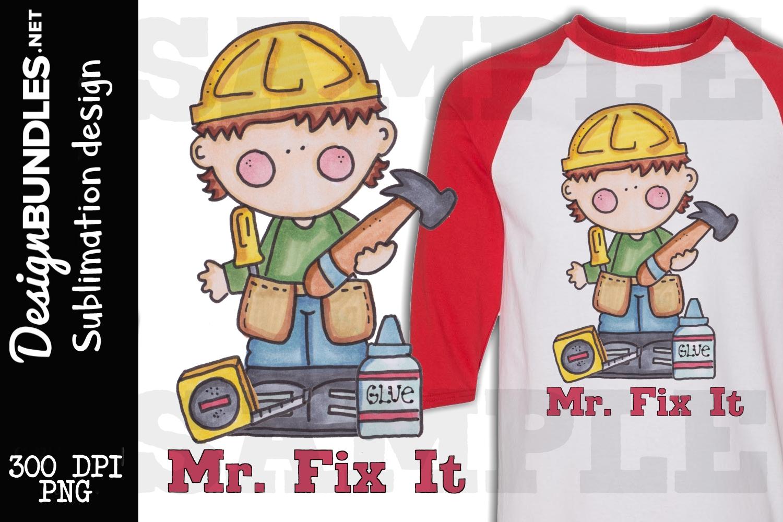 Mr Fix It Sublimation Design example image 1