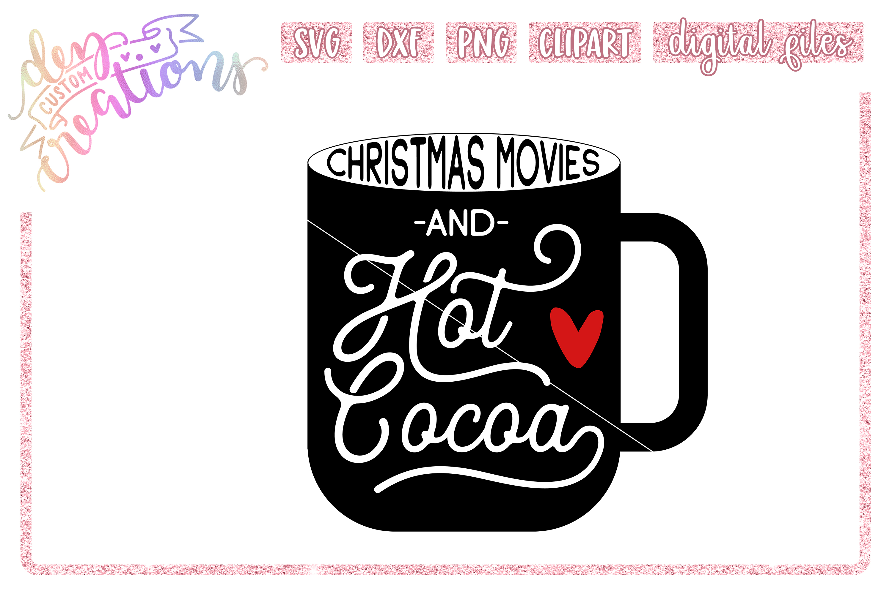 Christmas Movies & Hot Cocoa - Wine - SVG DXF PNG files example image 1
