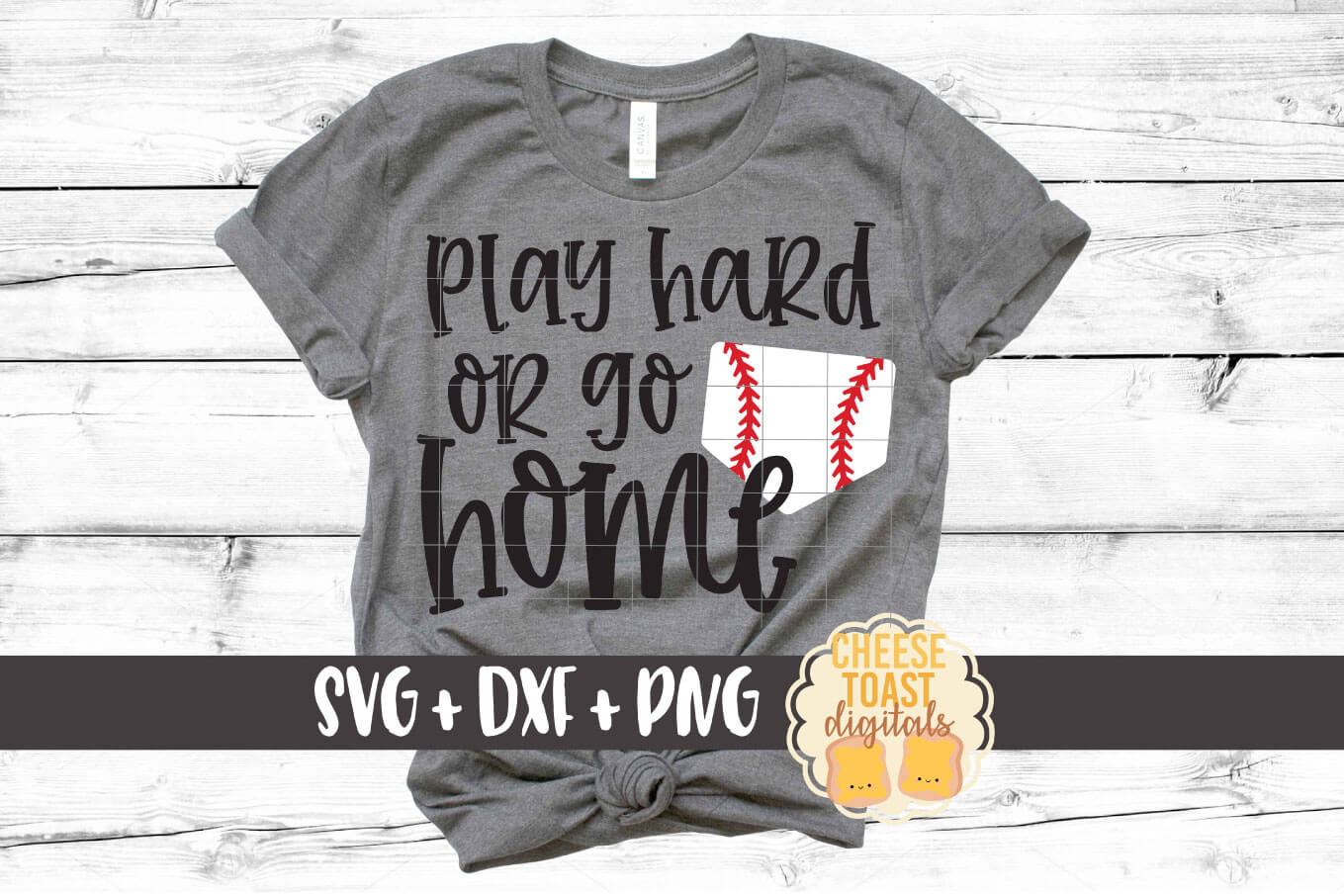 Play Hard Or Go Home - Baseball SVG PNG DXF Cut File example image 1