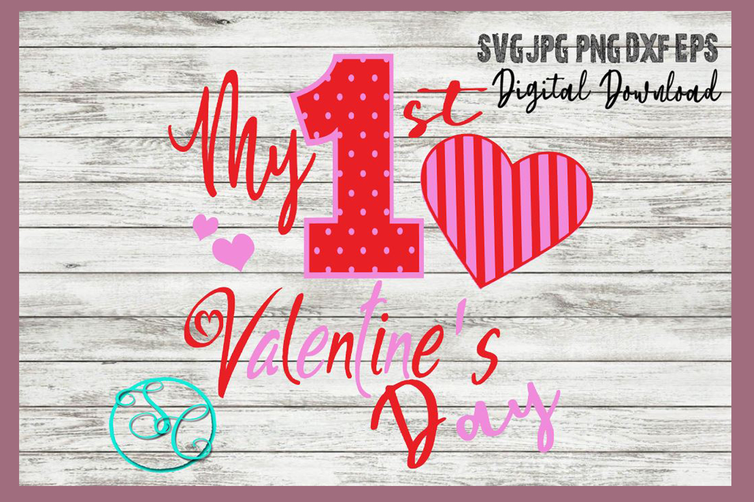 My First Valentines Day SVG example image 1