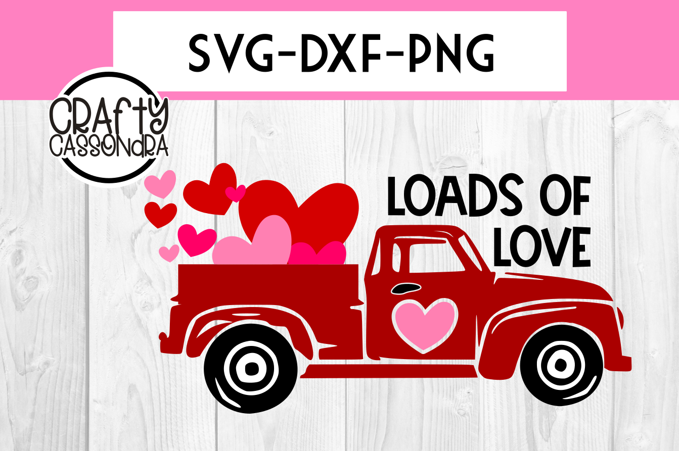 Valentines SVG - Love SVG - Valentines day truck - loads of example image 1