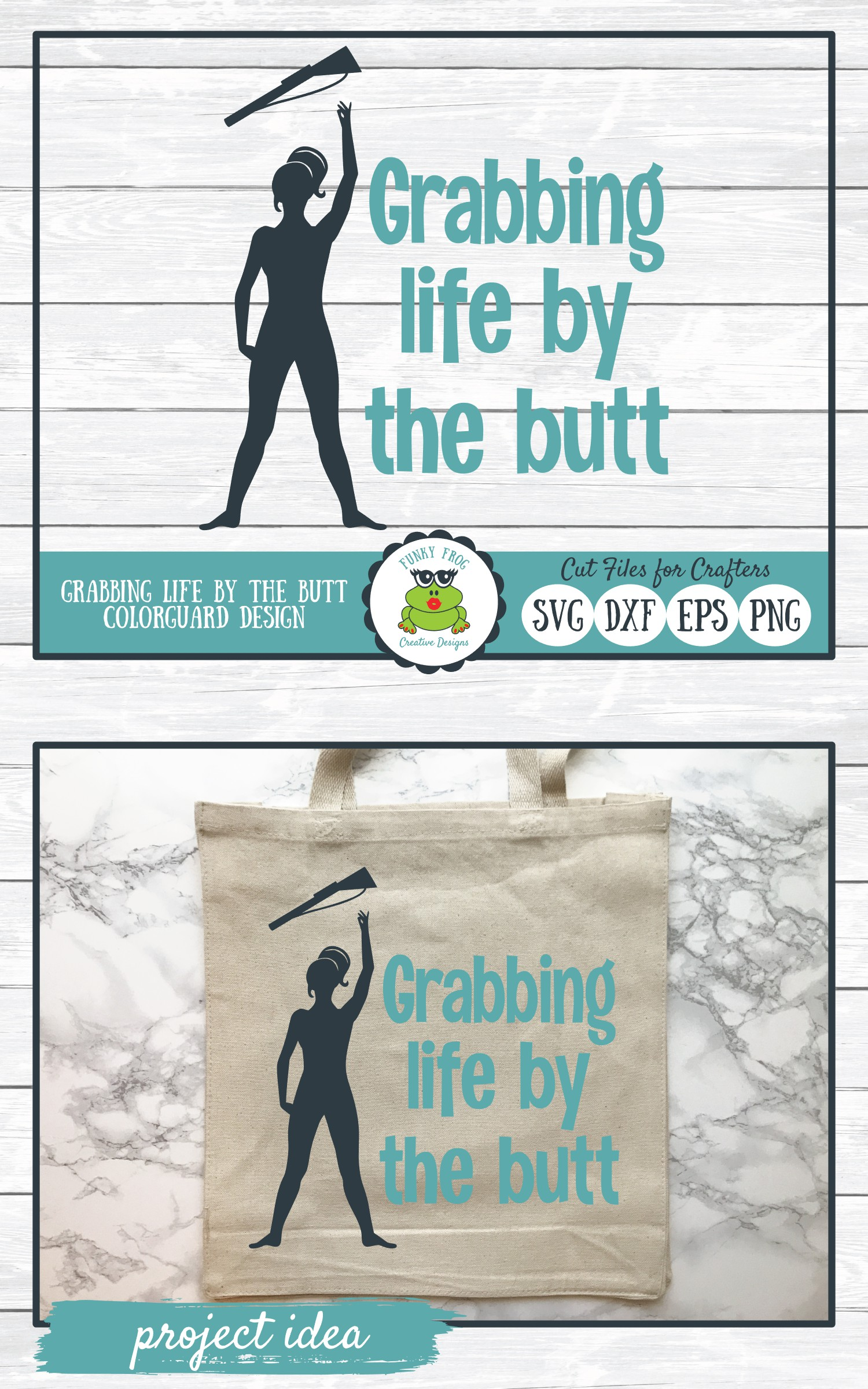Grabbing Life by the Butt, Color Guard SVG Cut File example image 4