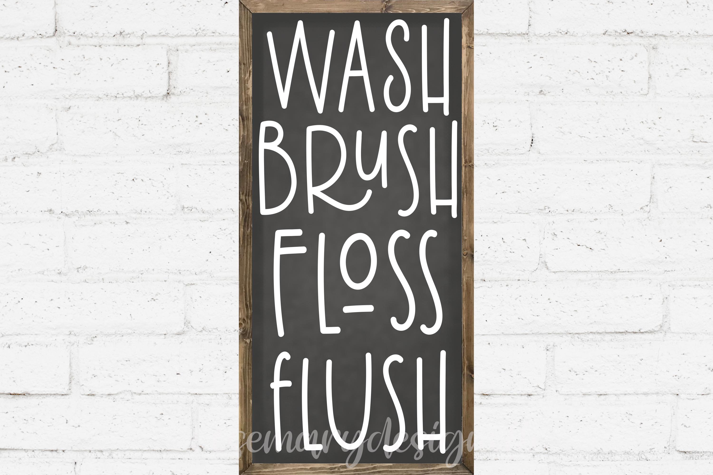 Wash Brush Floss Flush example image 1