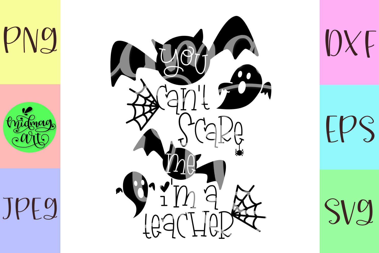 You can't scare me i'm a teacher svg, halloween svg example image 2