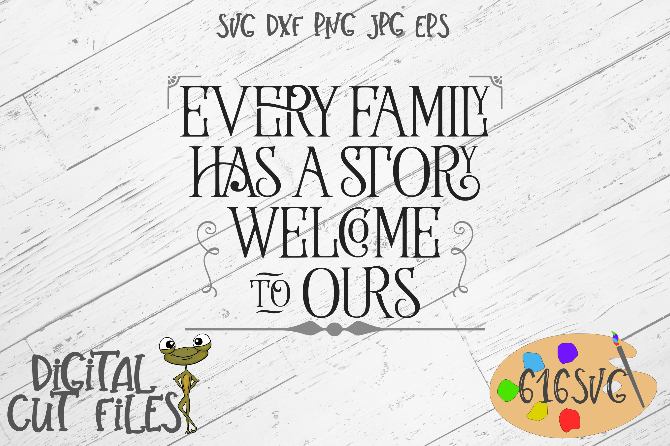 Every Family Has A Story Welcome To Ours Svg Example Image 1