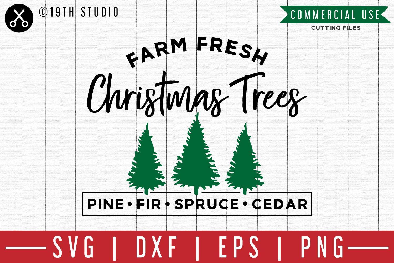 Farm Fresh Christmas Trees Svg.Farm Fresh Christmas Trees Svg M00f A Christmas Svg File