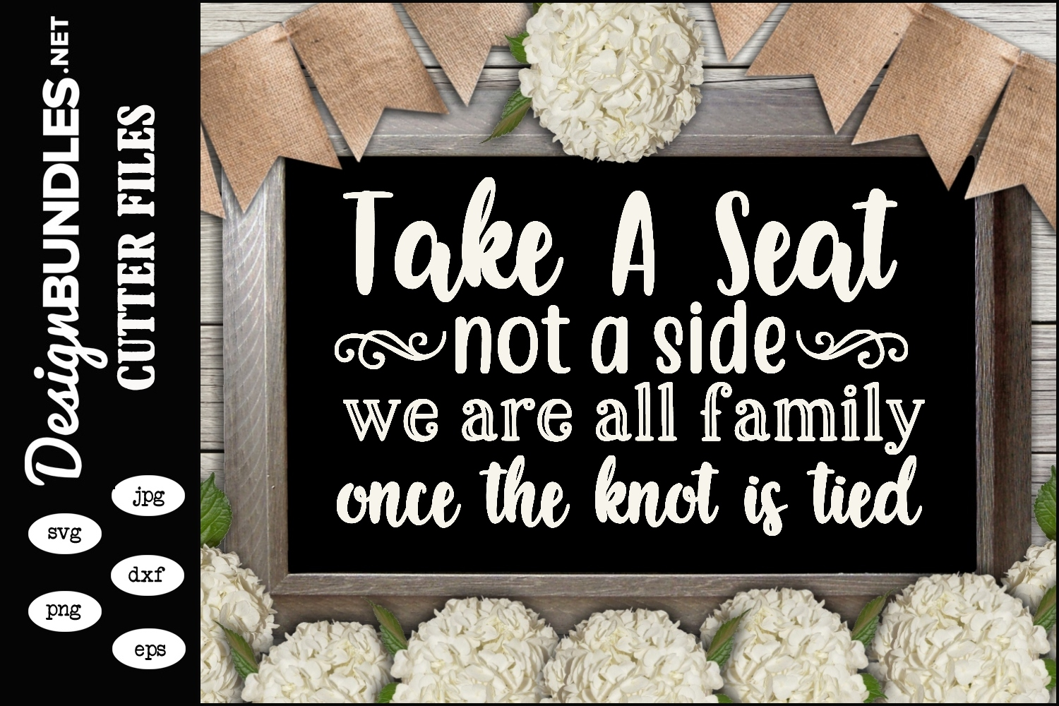 Take a Seat-Wedding Sign SVG example image 1
