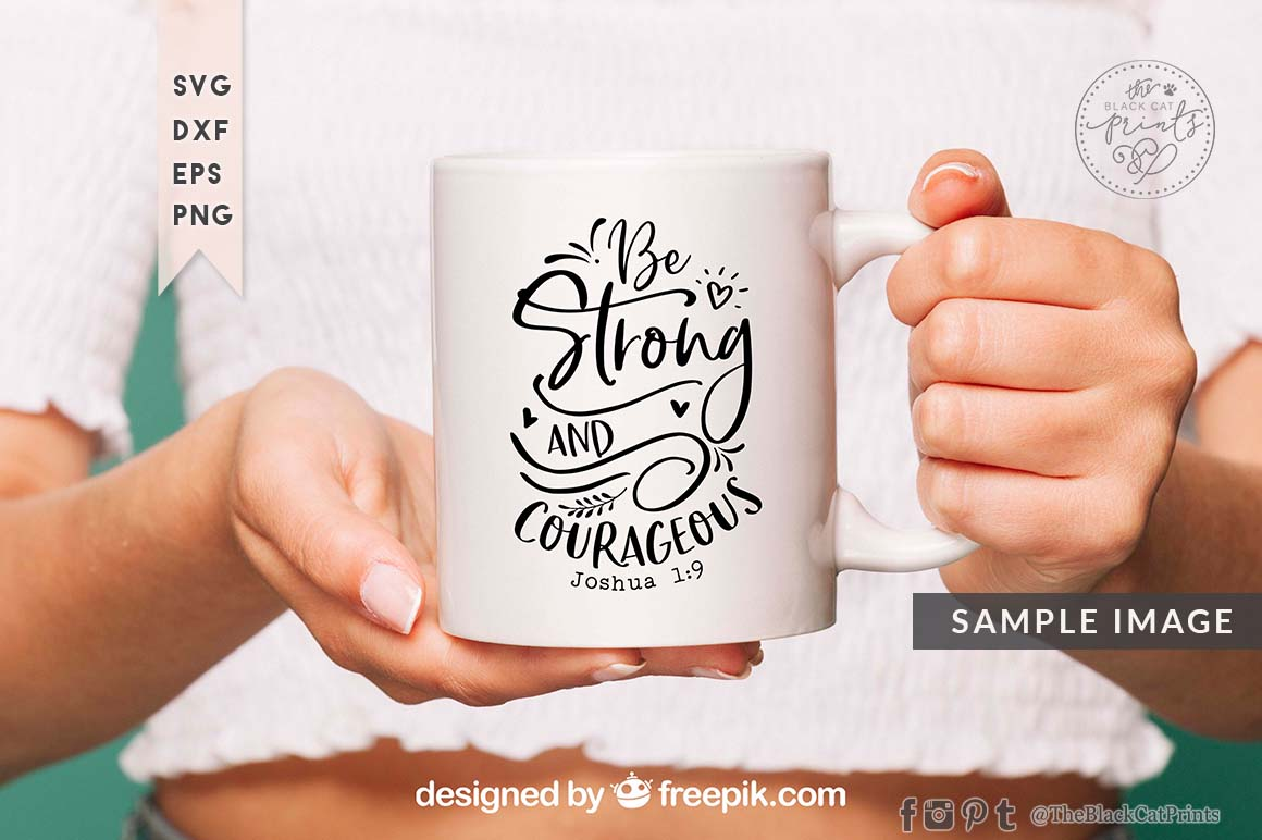 Be Strong And Courageous SVG DXF PNG EPS example image 4