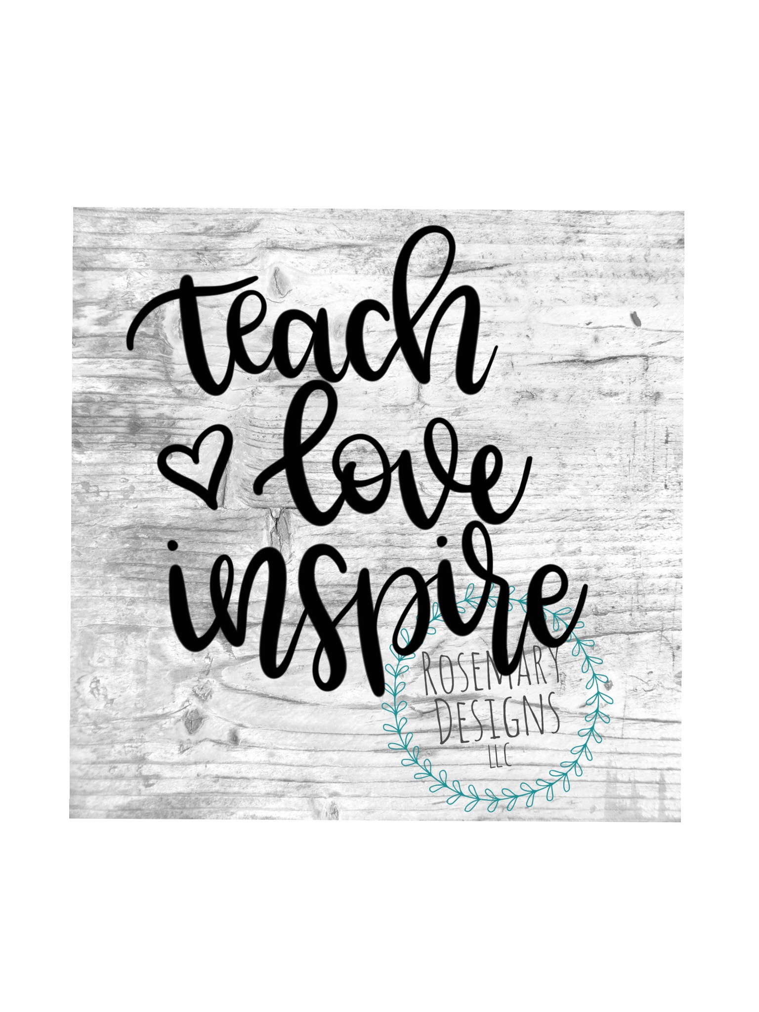 Teach Love Inspire - Hand lettered Cut File example image 1