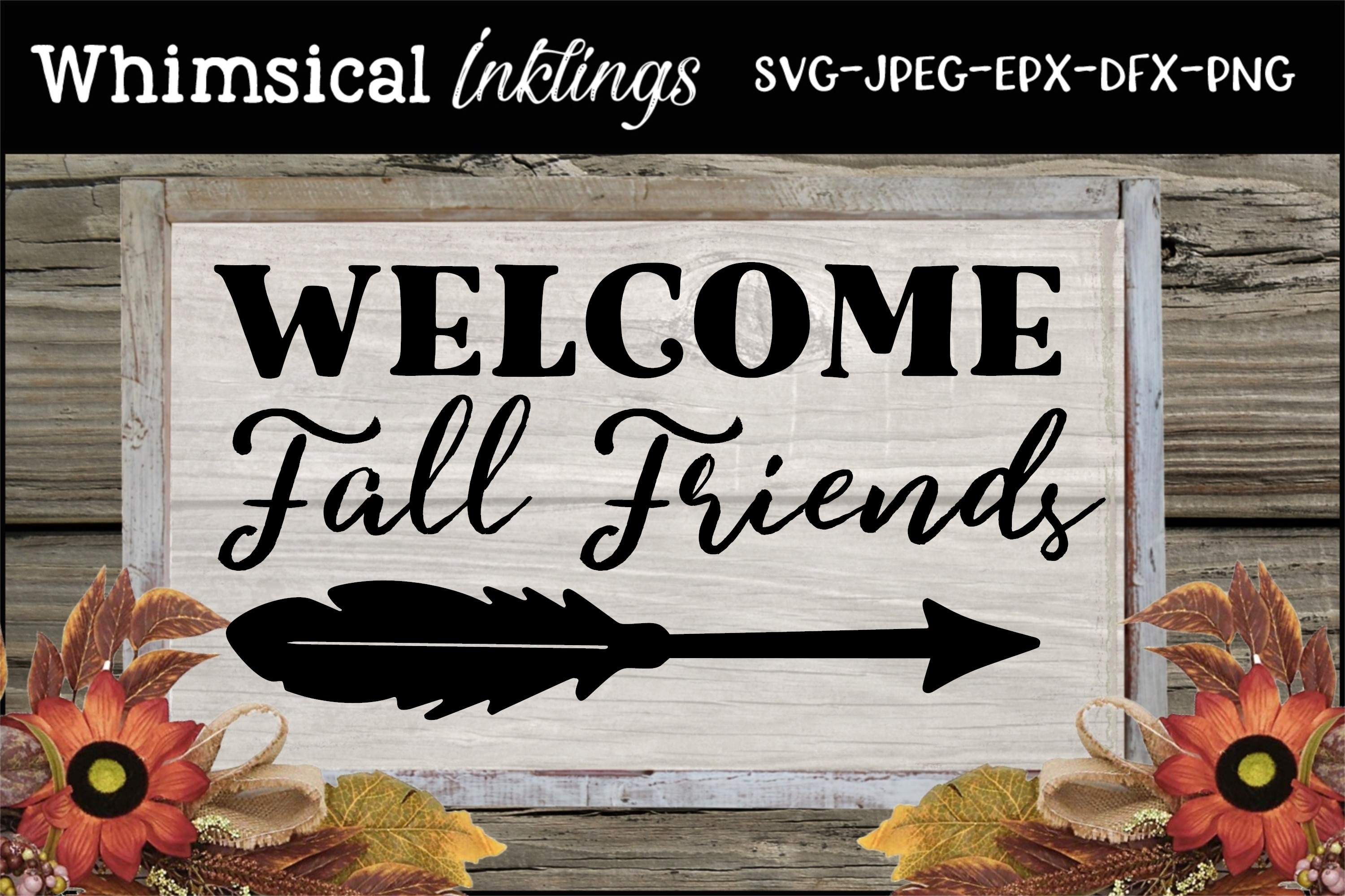 Welcome Fall Friends SVG example image 1