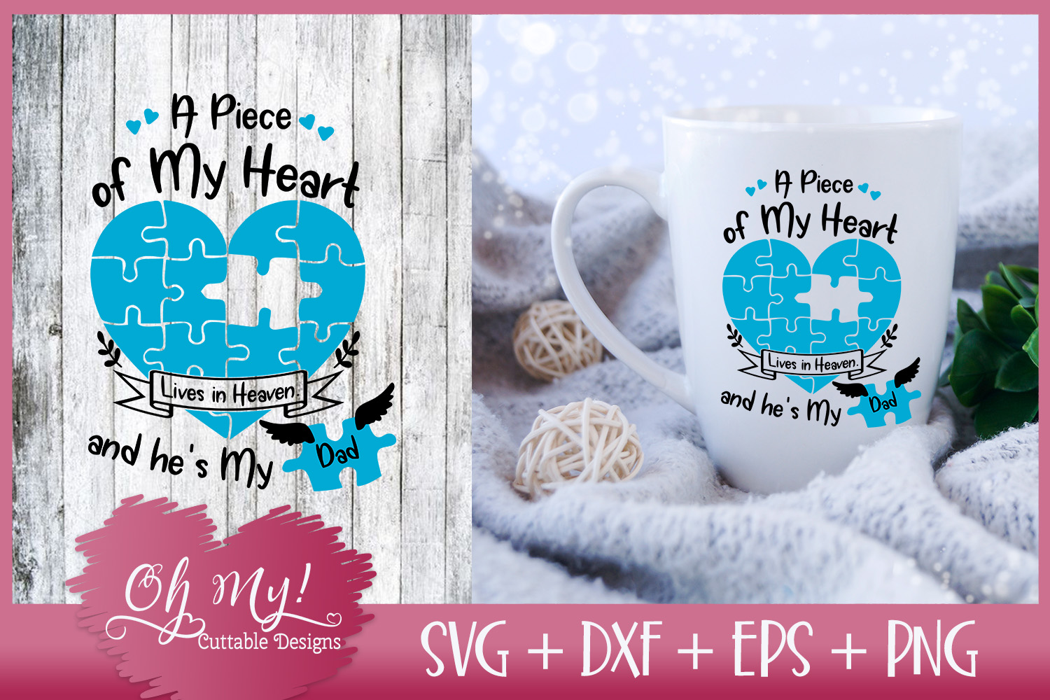 Piece of My Heart Lives In Heaven - Dad - SVG EPS DXF PNG example image 1