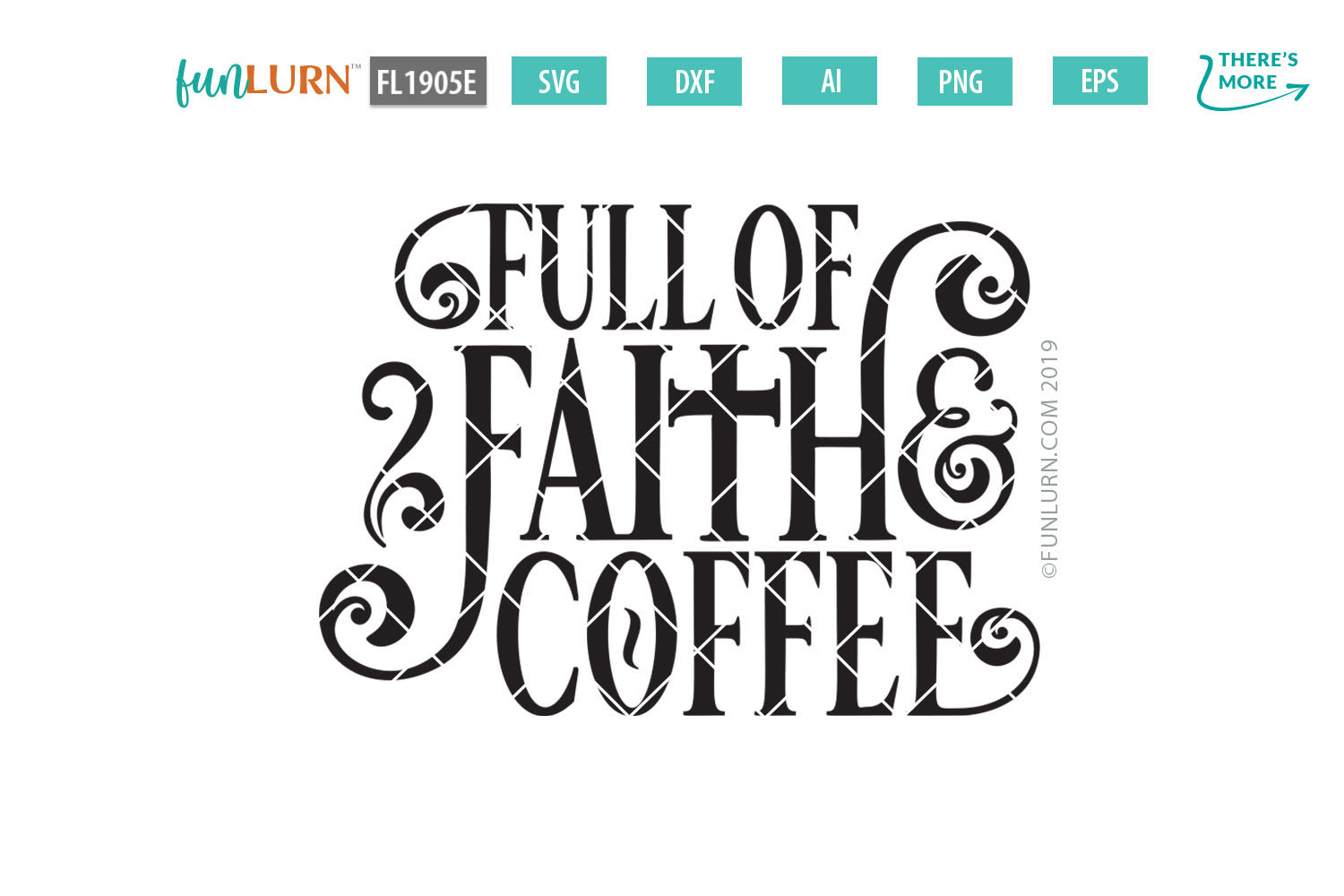 Full of Faith and Coffee SVG Cut File example image 2