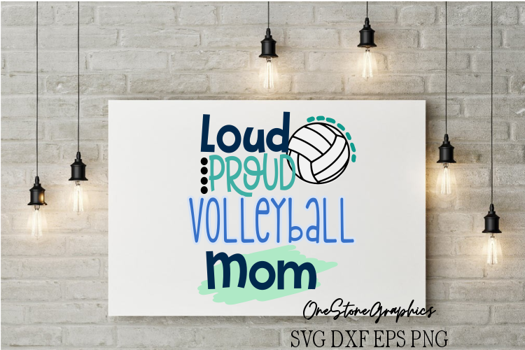 loud proud Volleyball mom example image 1