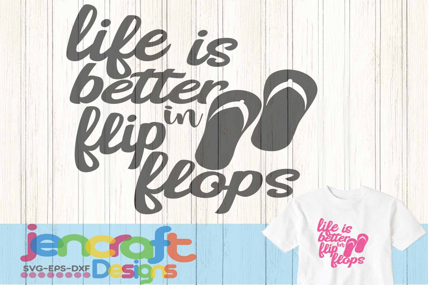 970e9cadeffec Life is Better in Flip Flops Summer Beach SVG