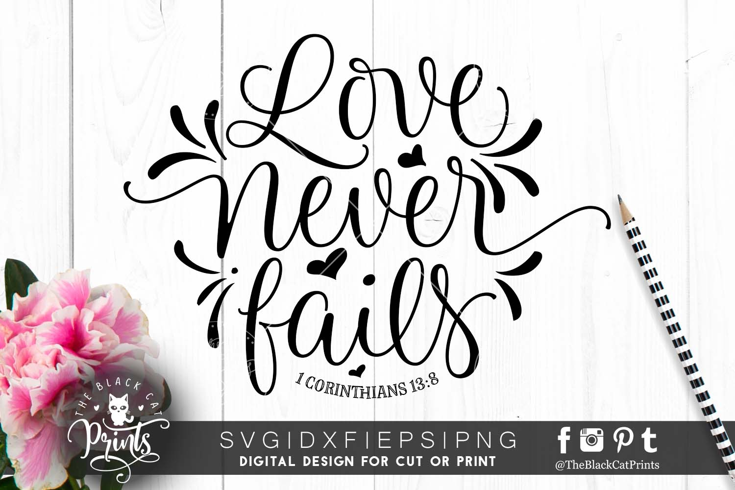 Love never fails SVG DXF PNG EPS example image 1