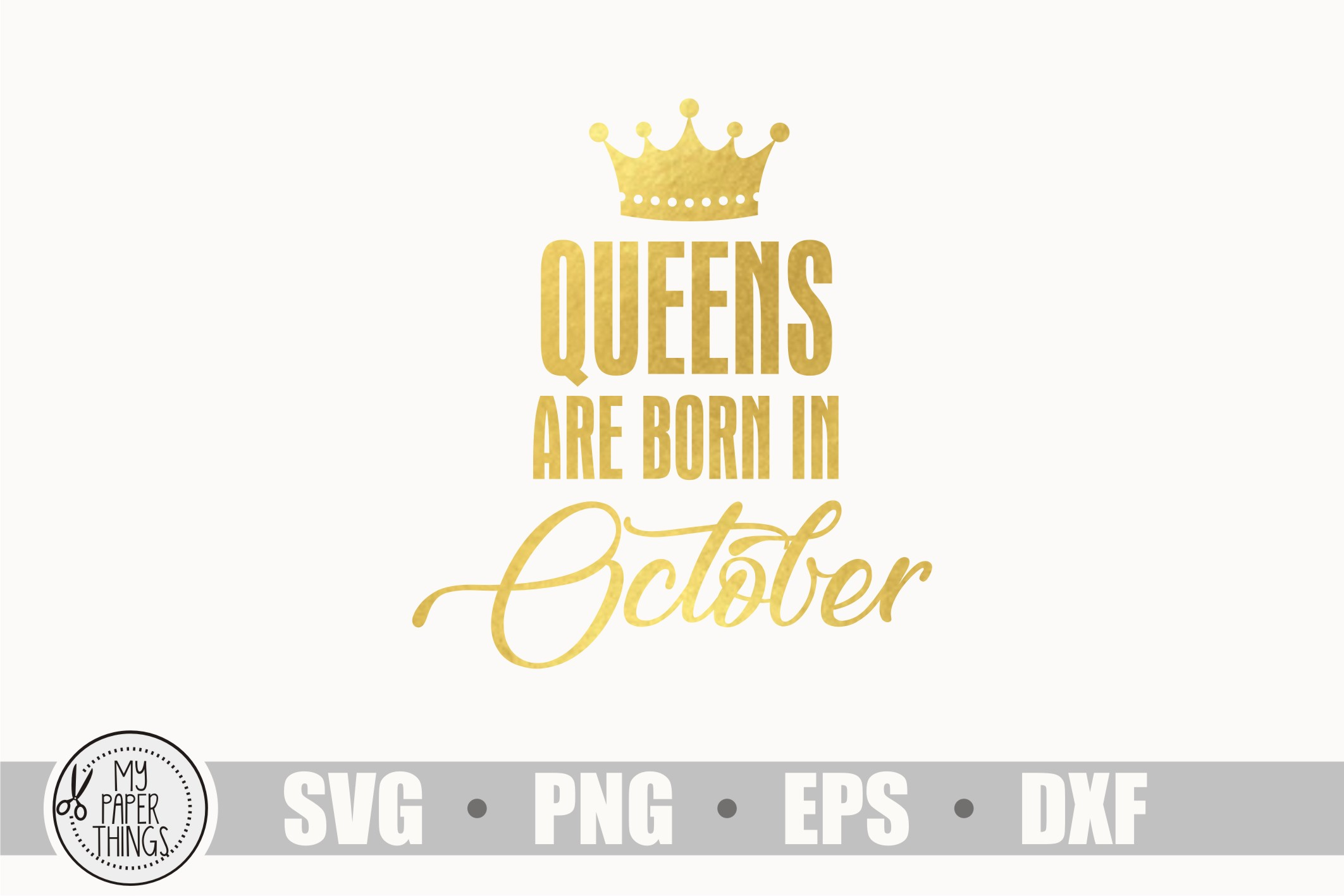 Queens are born in October svg, Birthday svg example image 1