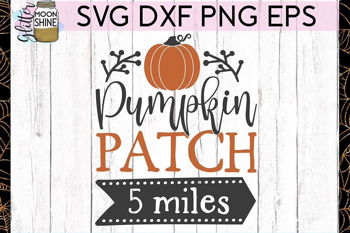Pumpkin Patch 5 Miles SVG DXF PNG EPS Cutting Files example image 1