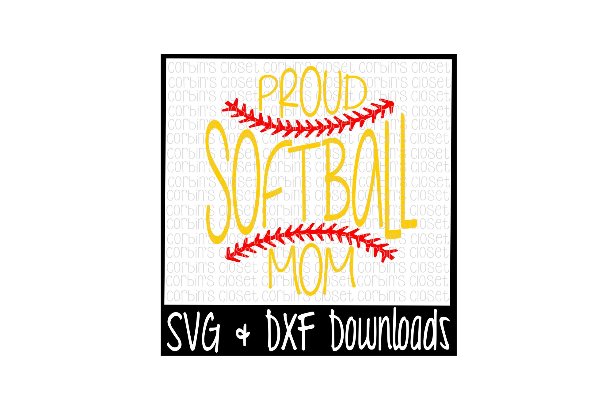 Softball Svg Softball Mom Svg Proud Softball Mom Cut File 14308 Svgs Design Bundles