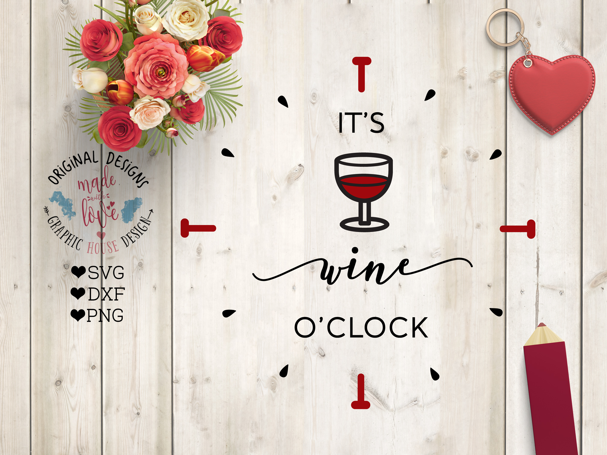 It's wine o'clock Cutting File (SVG, DXF, PNG) example image 1