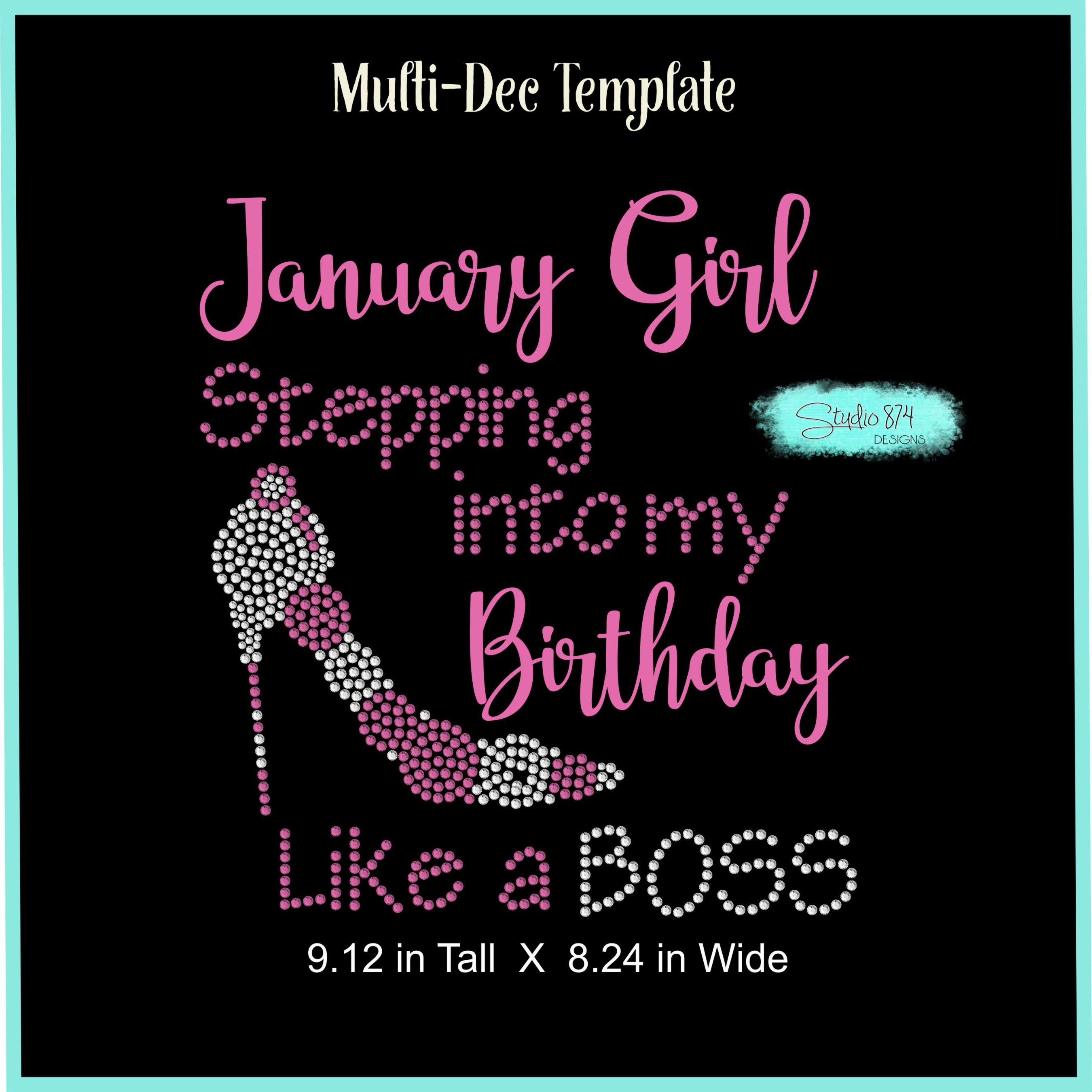 Stepping Into My Birthday Rhinestone Template - Boss R4 example image 4