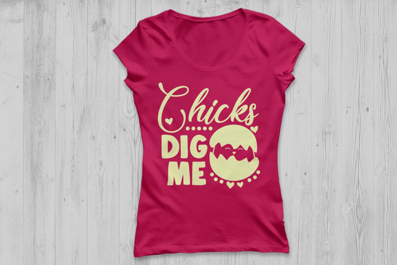 Chicks Dig Me Svg, Easter Svg, Easter Chicks Svg, Easter Egg example image 2