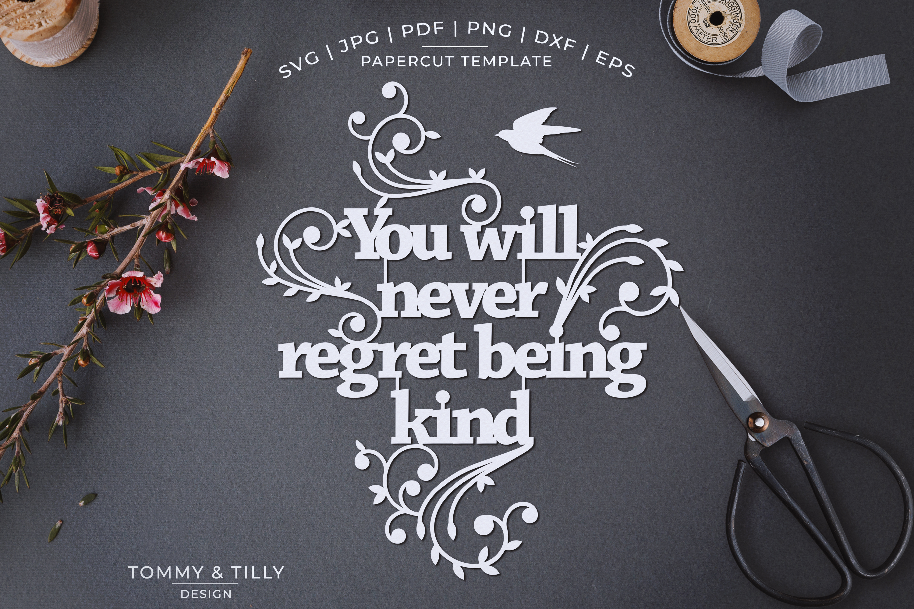 You will never regret being kind - Papercut SVG EPS DXF example image 1