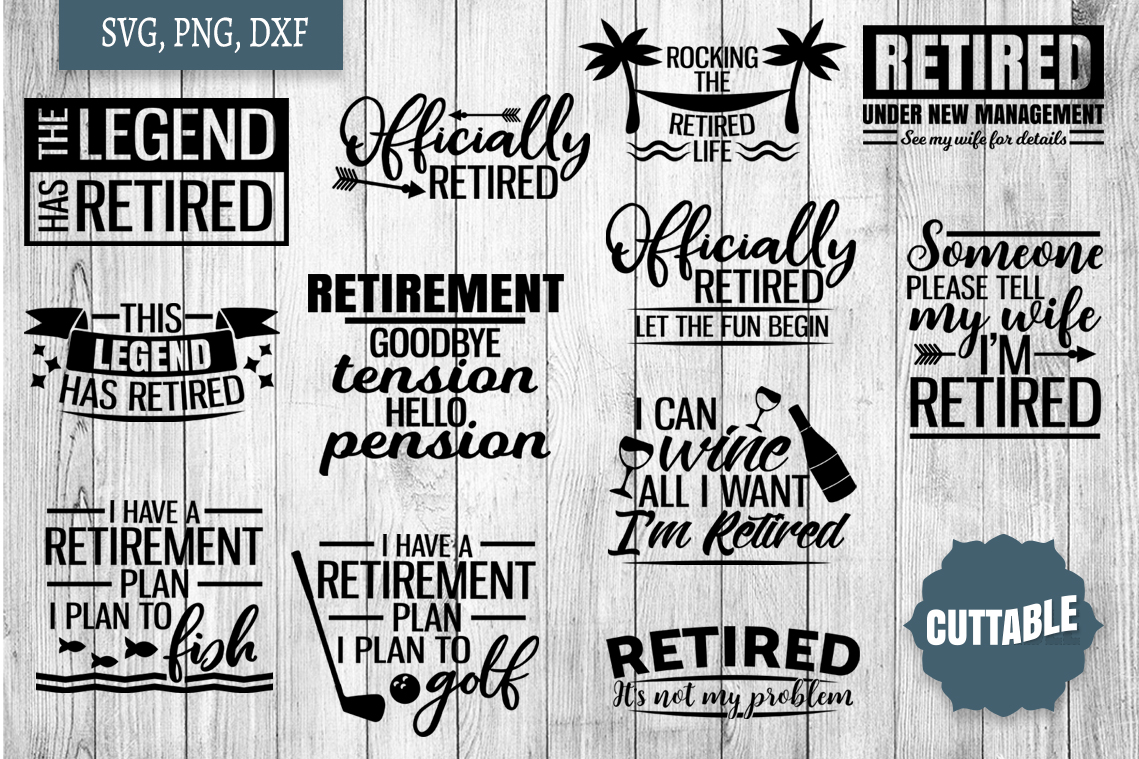 Retirement SVG bundle, retired quote cut files, retired svgs example image 1