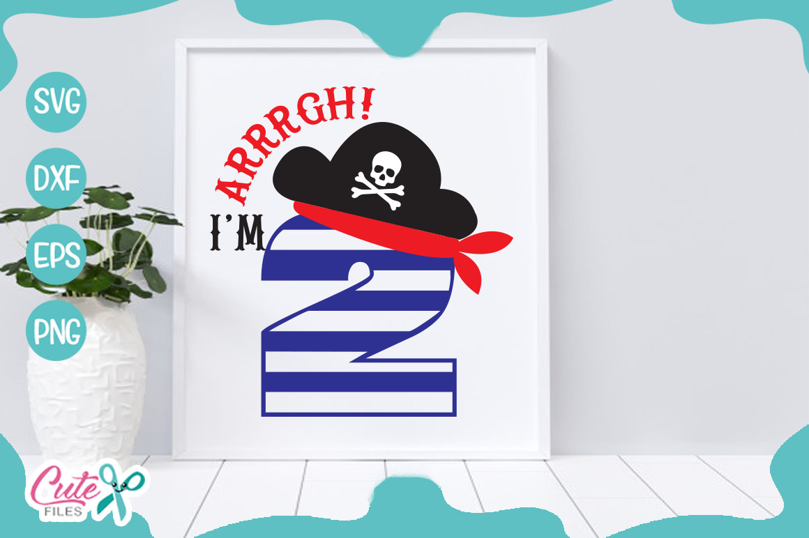 Arrrgh Im two, pirate Svg cut Files example image 1