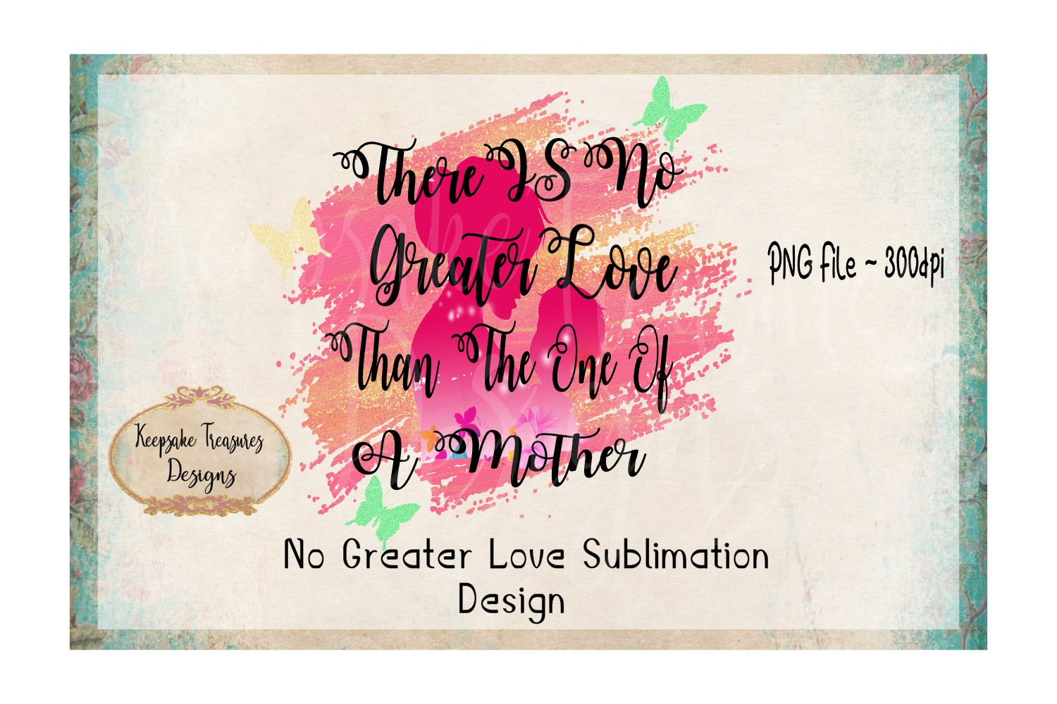 No Greater Love| Sublimation Design| Ready to print example image 1