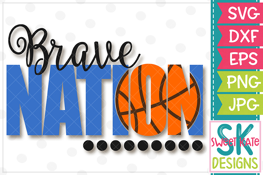 Brave Nation with Knockout Basketball SVG DXF EPS PNG JPG example image 2