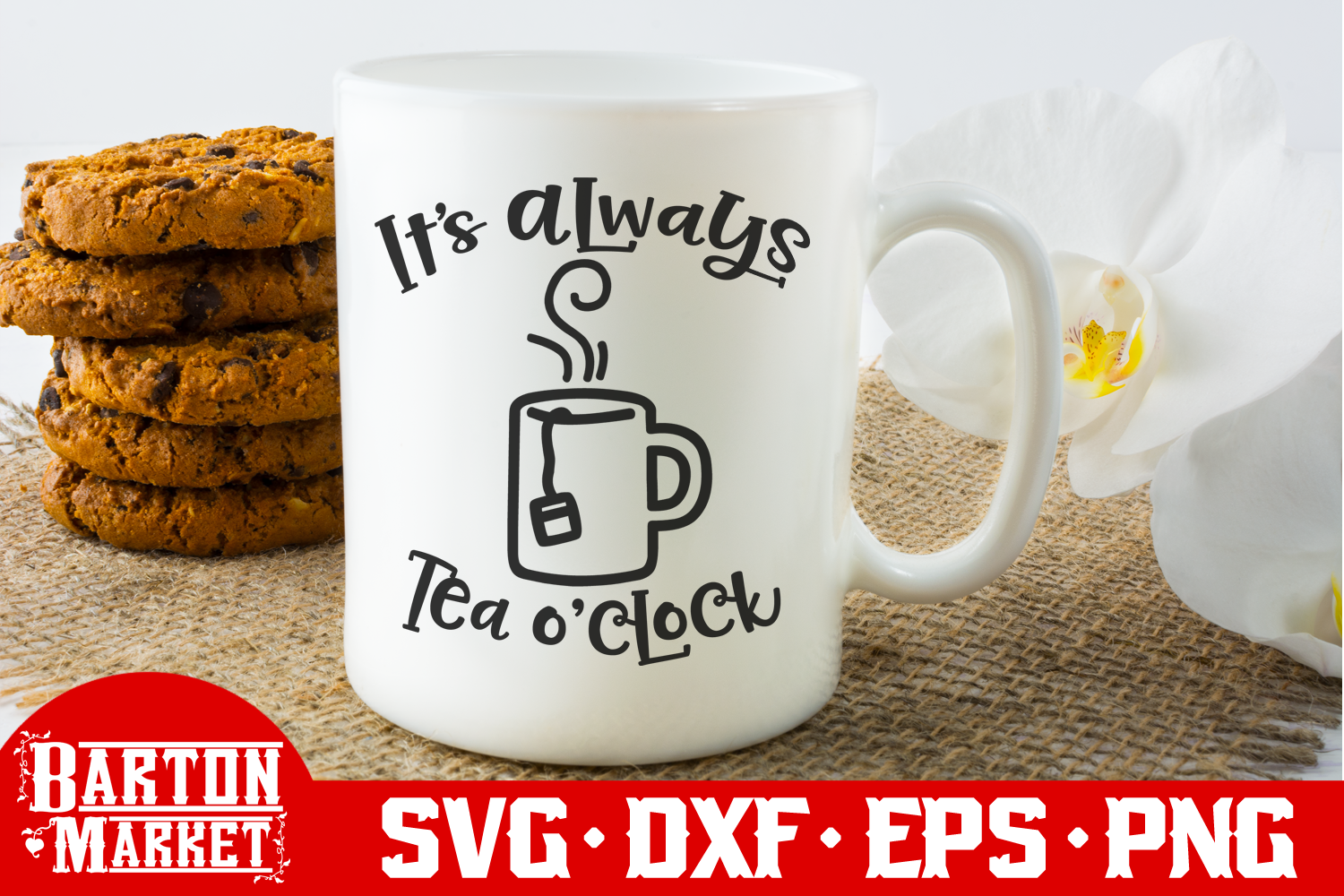 It's Always Tea O'Clock SVG / EPS / PNG example image 2