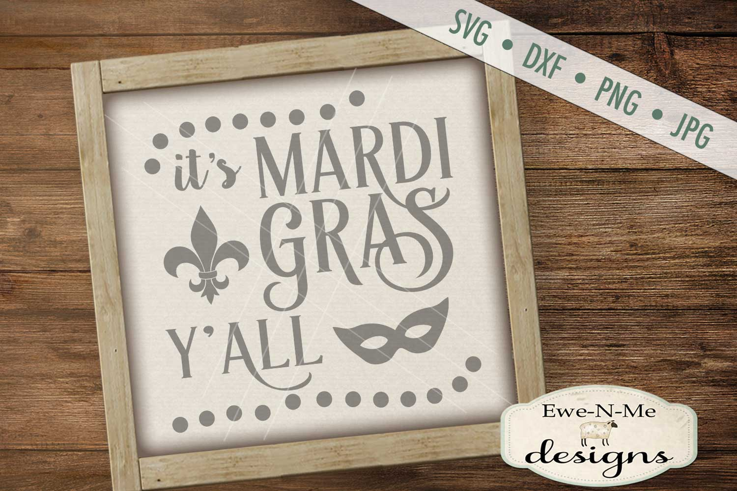 It's Mardi Gras Y'all - SVG DXF Files example image 1
