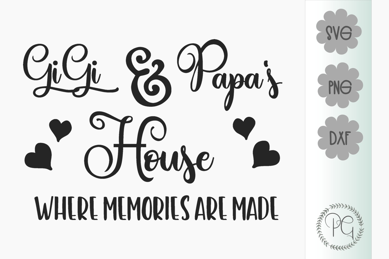 Gigi and Papa's House SVG PNG JPG DXF example image 2